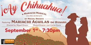 image of flyer for Ay Chihuahua, A Mariachi Musical