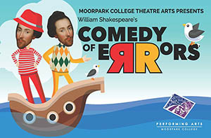 image of flyer for Moorpark College Theatre Arts presents The Comedy of Errors