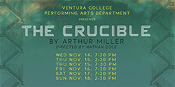 Ventura College Theater Production: The Crucible