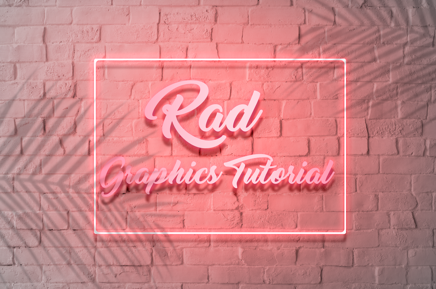 Rad Graphics Tutorial Neon Sign with Palm Tree Shadows