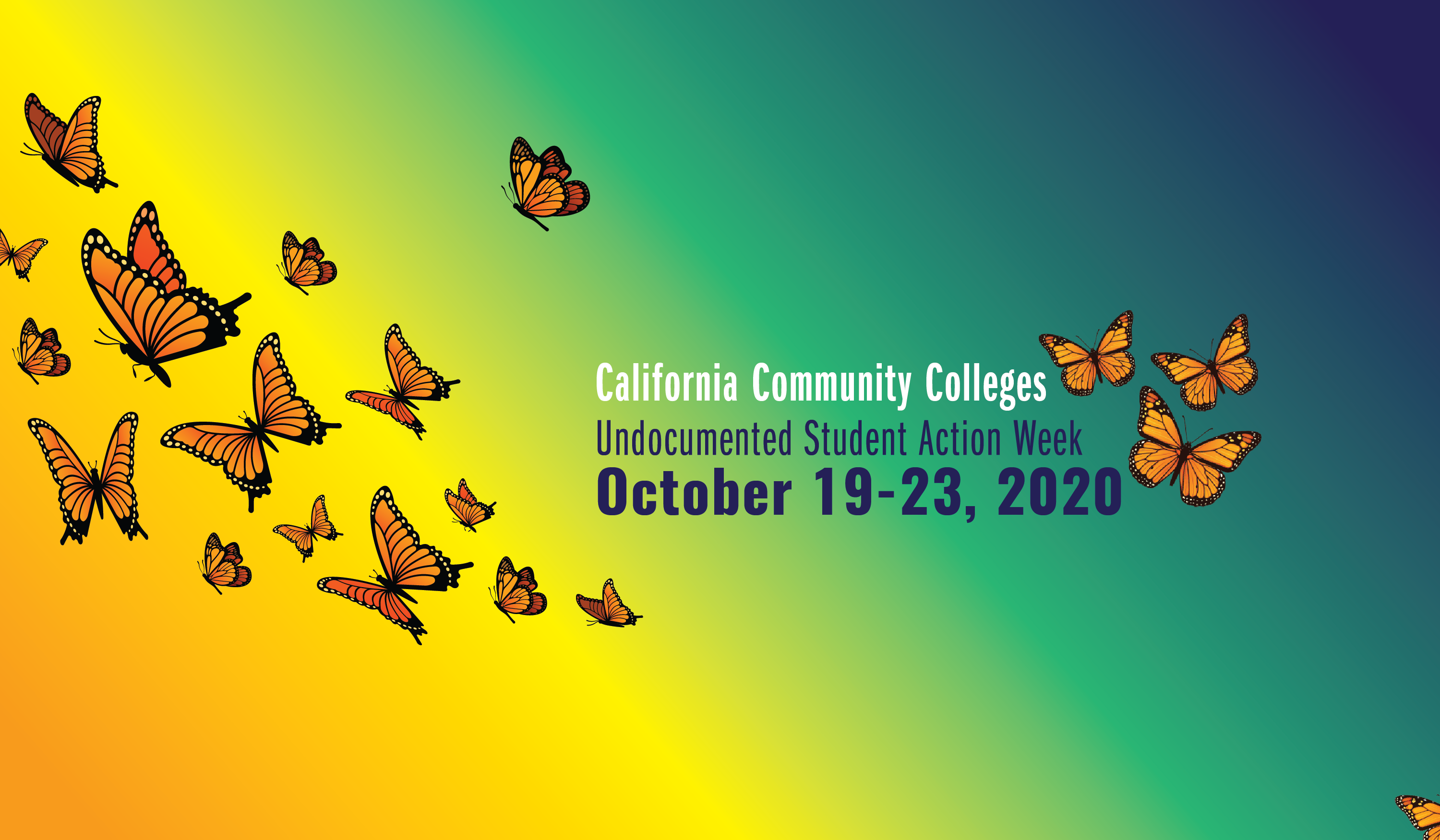 California Community Colleges Undocumented Student Action Week October 19-23, 2020