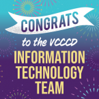 Graphic with text that reads: Congrats to the VCCCD Information Technology Team