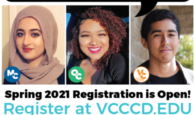 "Photos of three recent district graduates. Speech bubble above the photos that reads: ""We did it. You can too!"" Below the photos, text that reads: Spring 2021 Registration is open! Register at VCCCD.edu. This is followed by four colored bars that read: Moorpark College, Oxnard College, Ventura College, Ventura College East Campus"