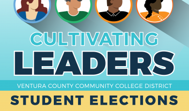 Illustrated profiles inside of circles and text that reads: Find the leader in you! Cultivating Leaders Ventura County Community College District Student Elections Now Accepting Applications