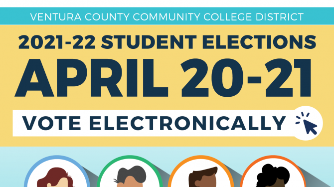 Illustrated profiles inside of circles and text that reads: Ventura County Community College District 2021-22 Student Elections April 20-21 Vote Electronically Cultivating Leaders